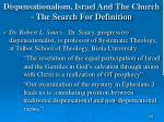 dispensationalism israel and the church the search for definition165