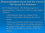 dispensationalism israel and the church the search for definition166