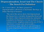 dispensationalism israel and the church the search for definition167