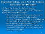 dispensationalism israel and the church the search for definition168