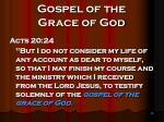gospel of the grace of god