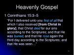 heavenly gospel
