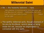 millennial saint84