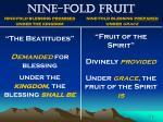 nine fold fruit