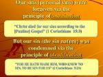 our sins personal sins were forgiven via the principle of substitution