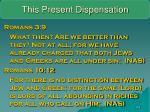 this present dispensation