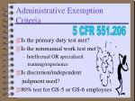administrative exemption criteria