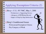 applying exemption criteria 2