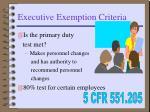 executive exemption criteria