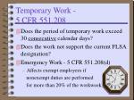 temporary work 5 cfr 551 208
