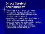 direct cerebral arteriography