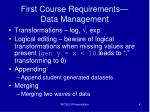 first course requirements data management