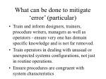 what can be done to mitigate error particular