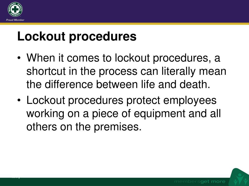 Lockout procedures