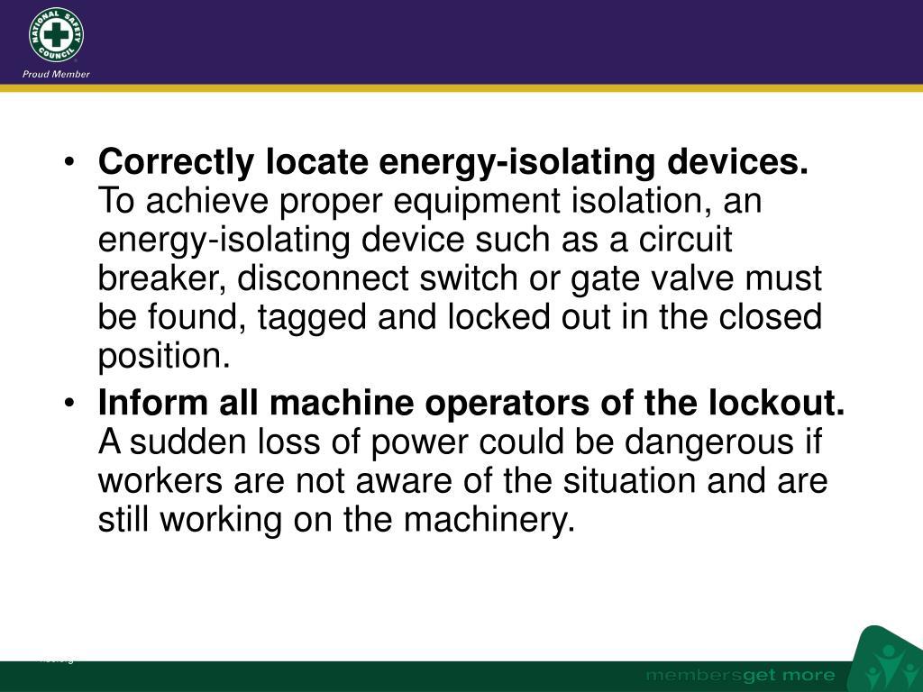 Correctly locate energy-isolating devices.
