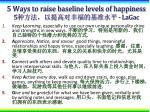 5 ways to raise baseline levels of happiness 5 lagac