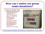 how can i and or our group make donations