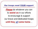 our troops need your support