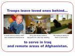 troops leave loved ones behind