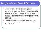 neighborhood based services