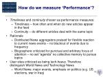 how do we measure performance
