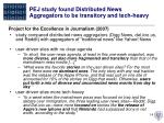 pej study found distributed news aggregators to be transitory and tech heavy