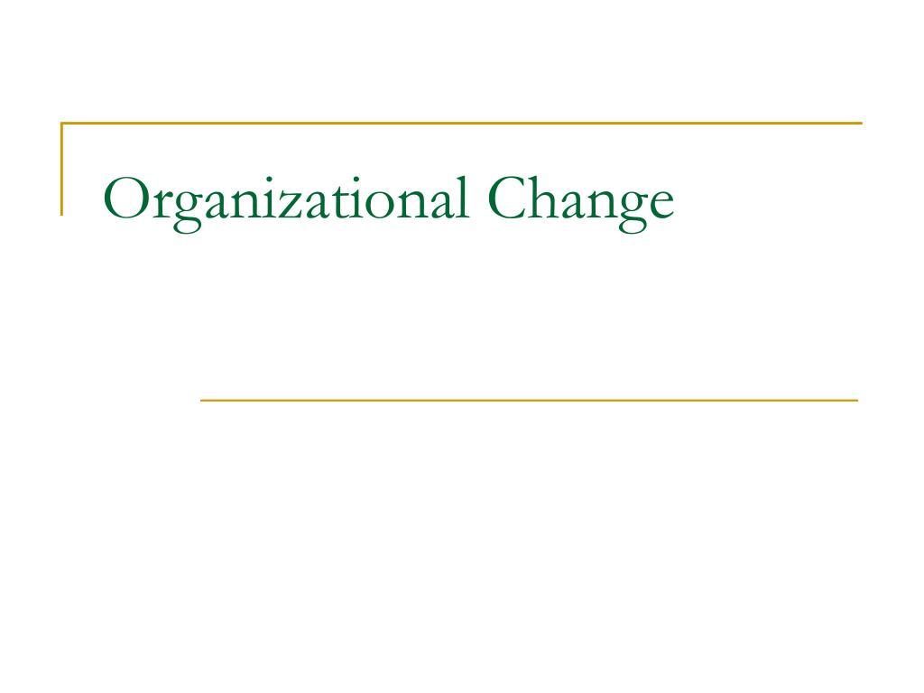organizational change l.
