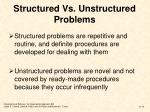 structured vs unstructured problems