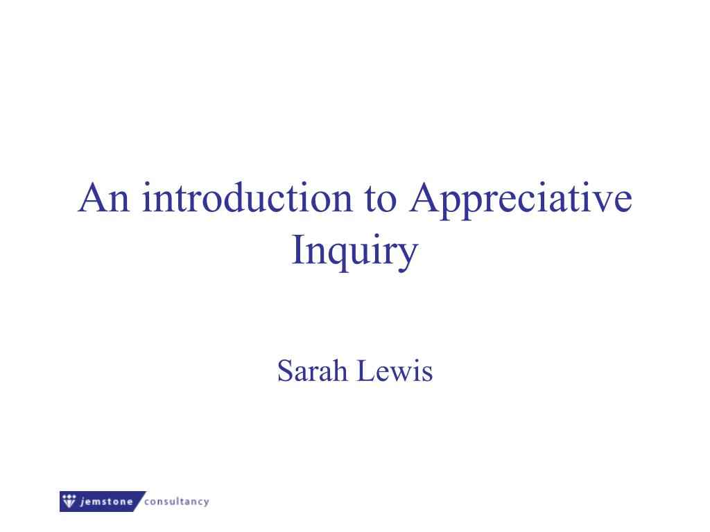 an introduction to appreciative inquiry l.