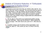 analysis of grievance reduction enthusiastic engagement positive energy