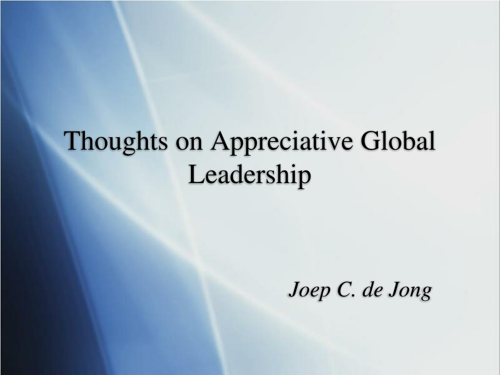 thoughts on appreciative global leadership l.