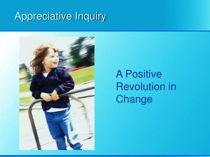 Appreciative inquiry3