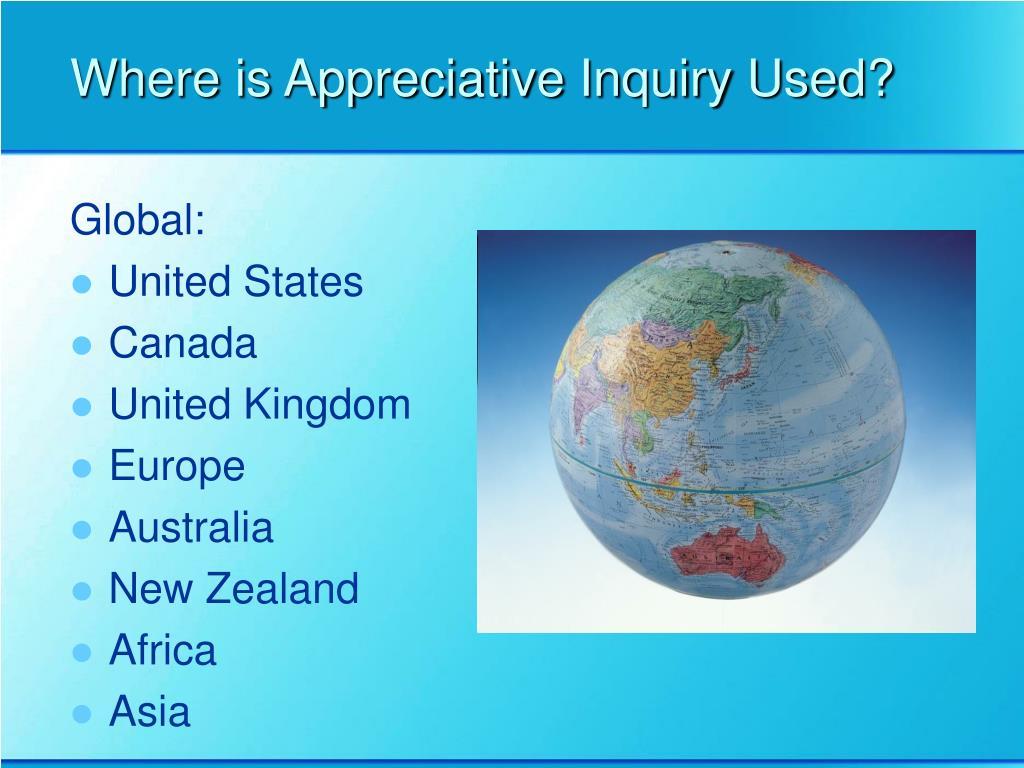 Where is Appreciative Inquiry Used?