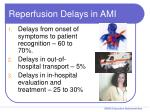 reperfusion delays in ami