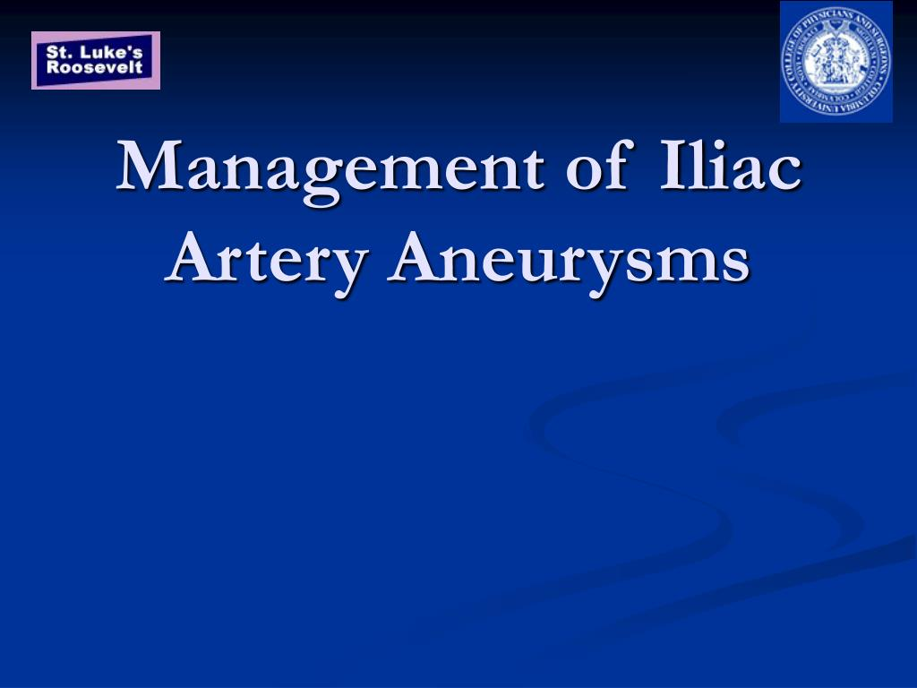 management of iliac artery aneurysms l.