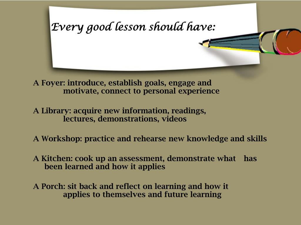 Every good lesson should have: