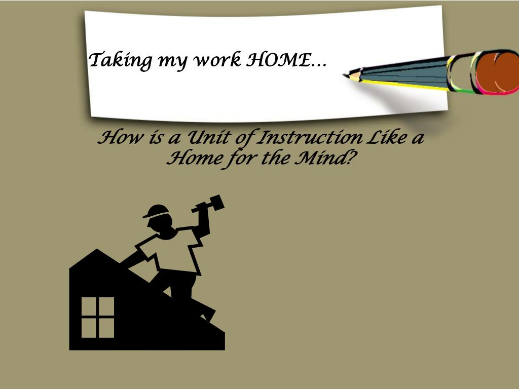 Taking my work HOME…
