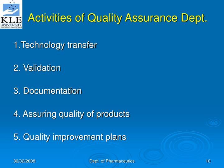 Activities of Quality Assurance Dept.