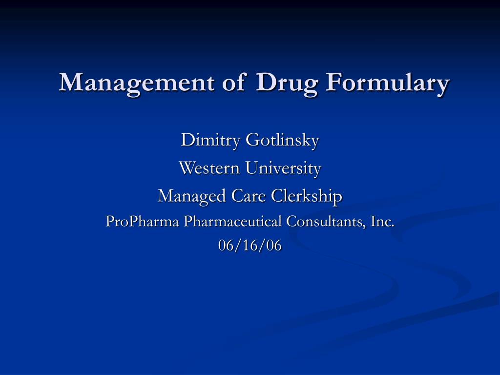 management of drug formulary l.