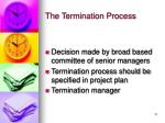 the termination process