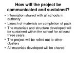 how will the project be communicated and sustained