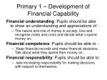 primary 1 development of financial capability