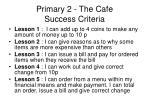 primary 2 the cafe success criteria