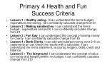 primary 4 health and fun success criteria