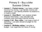 primary 5 buy a bike success criteria