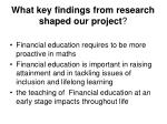 what key findings from research shaped our project