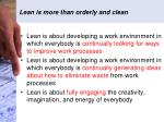 lean is more than orderly and clean