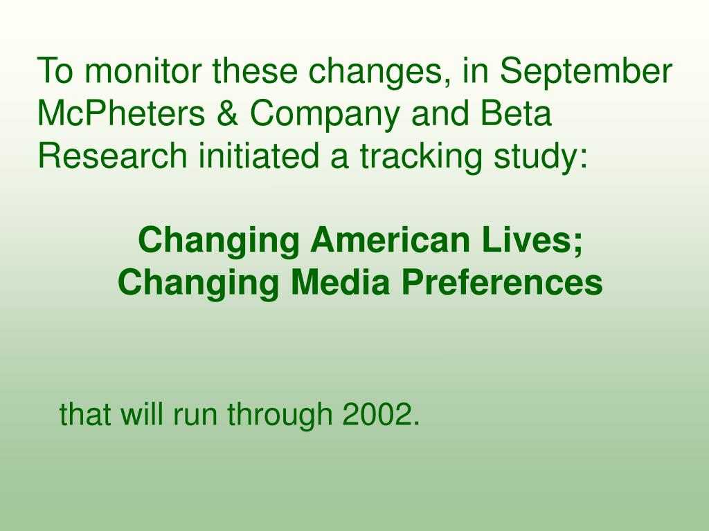 To monitor these changes, in September