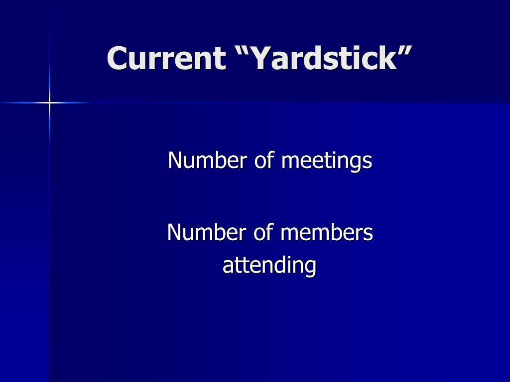 """Current """"Yardstick"""""""