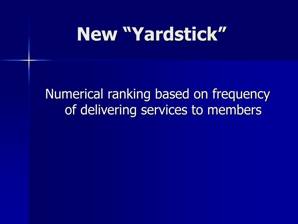 "New ""Yardstick"""